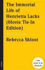 Omslag - The Immortal Life of Henrietta Lacks (Movie Tie-In Edition)