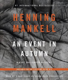 An Event in Autumn av Henning Mankell (Lydbok-CD)