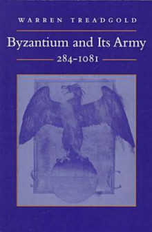 Byzantium and its Army, 284-1081 av Warren T. Treadgold (Heftet)