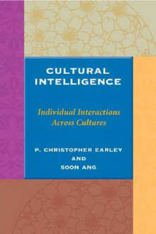 Cultural Intelligence av P. Christopher Earley og Soon Ang (Innbundet)