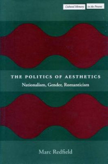 The Politics of Aesthetics av Marc Redfield (Heftet)