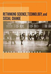 Rethinking Science, Technology, and Social Change av Ralph Schroeder (Innbundet)