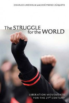 The Struggle for the World av Charles Lindholm og Jose Pedro Zuquete (Heftet)