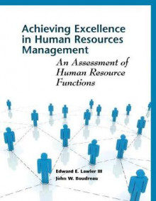 Achieving Excellence in Human Resources Management av Lawler og John W. Boudreau (Heftet)