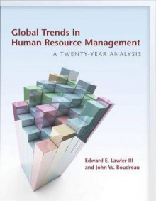 Global Trends in Human Resource Management av Lawler og John W. Boudreau (Heftet)