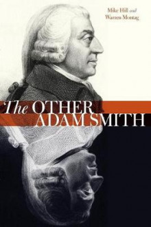 The Other Adam Smith av Mike Hill og Warren Montag (Heftet)