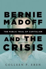 Omslag - Bernie Madoff and the Crisis