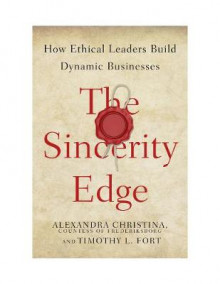 The Sincerity Edge av Alexandra Christina og Timothy L. Fort (Innbundet)