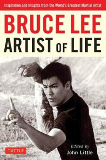 Bruce Lee Artist of Life av Bruce Lee og John Little (Heftet)