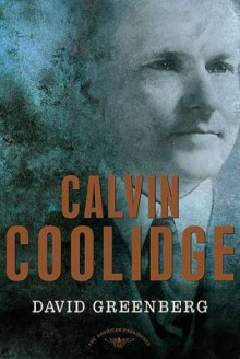Calvin Coolidge av David Greenberg (Innbundet)