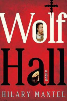 Wolf Hall av Hilary Mantel (Innbundet)