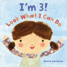 I'm 3! Look What I Can Do av Maria Carluccio (Innbundet)