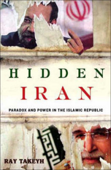 Hidden Iran av Ray Takeyh (Heftet)