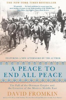 A Peace to End All Peace, 20th Anniversary Edition av David Fromkin (Heftet)