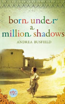 Born Under a Million Shadows av Andrea Busfield (Heftet)