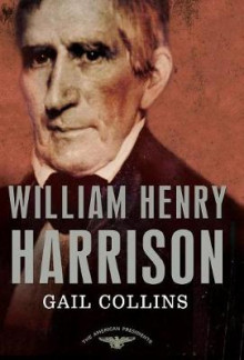 William Henry Harrison av Gail Collins (Heftet)