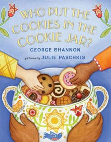 Who Put the Cookies in the Cookie Jar? av George Shannon (Innbundet)