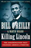Killing Lincoln av Bill O'Reilly og Martin Dugard (Innbundet)