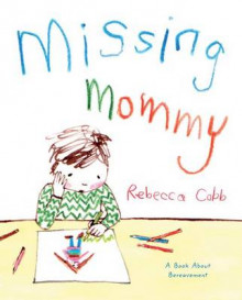Missing Mommy av Rebecca Cobb (Innbundet)