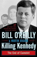Killing Kennedy av Bill O'Reilly og Martin Dugard (Innbundet)