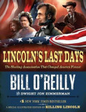 Lincoln's Last Days av Dwight Jon Zimmerman og Bill O'Reilly (Innbundet)