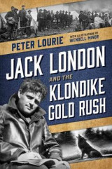 Omslag - Jack London and the Klondike Gold Rush