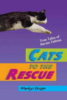 Cats to the Rescue av Marilyn Singer (Heftet)