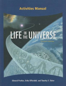 Activities Manual for Life in the Universe av Edward E. Prather, Erika Offerdahl og Timothy F. Slater (Heftet)