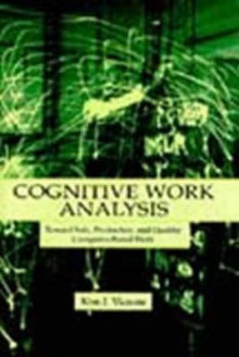 Cognitive Work Analysis av Kim J. Vicente (Innbundet)