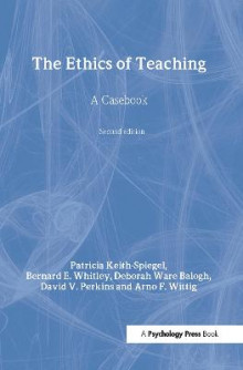 The Ethics of Teaching av Patricia Keith-Spiegel, Whitley, Deborah Ware Balogh, David V. Perkins og Arno F. Wittig (Innbundet)