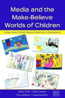 Media and the Make-believe Worlds of Children av Maya Gotz, Dafna Lemish, Amy Aidman og Hyesung Moon (Heftet)