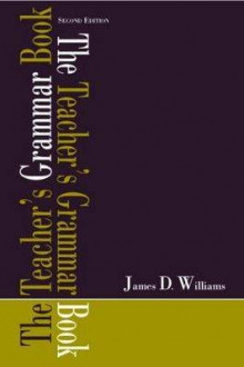 The Teacher's Grammar Book av James D. Williams (Heftet)