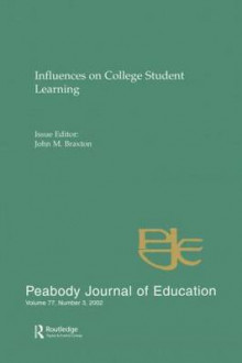 Influences on College Student Learning av John M. Braxton (Heftet)