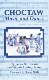 Choctaw Music and Dance av James H. Howard og Victoria Lindsay Levine (Heftet)