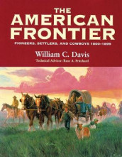 The American Frontier av William C. Davis (Heftet)