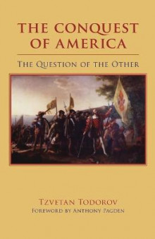 The Conquest of America av Tzvetan Todorov (Heftet)