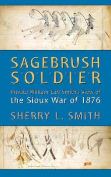 Sagebrush Soldier av Sherry L. Smith (Heftet)
