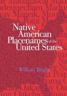 Native American Placenames of the United States av William Bright (Innbundet)
