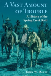 A Vast Amount of Trouble av John W. Davis (Heftet)