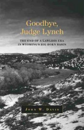 Goodbye, Judge Lynch av John W. Davis (Heftet)