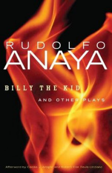 Billy the Kid and Other Plays av Rudolfo Anaya (Heftet)