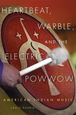 Image result for Heartbeat, Warble and the Electric Powwow, crAig harris
