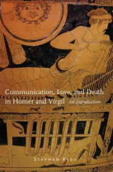 Omslag - Communication, Love, and Death in Homer and Virgil