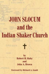 Omslag - John Slocum and the Indian Shaker Church