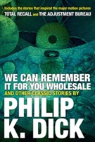 We Can Remember It For You Wholesale And Other Stories av Philip K. Dick (Heftet)