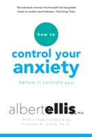 How to Control Your Anxiety Before it Controls You av Albert Ellis og Arthur Lange (Heftet)