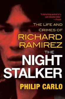 The Night Stalker av Philip Carlo (Heftet)