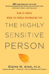 The Highly Sensitive Person av Elaine N. Phd Aron (Innbundet)