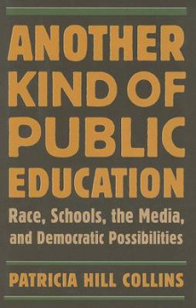 Another Kind of Public Education av Patricia Hill Collins (Innbundet)