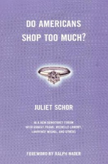Do Americans Shop Too Much? av Juliet B. Schor (Heftet)